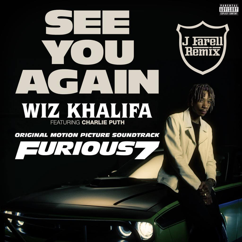 Wiz Khalifa See You Again J Farell Remix J Farell Music